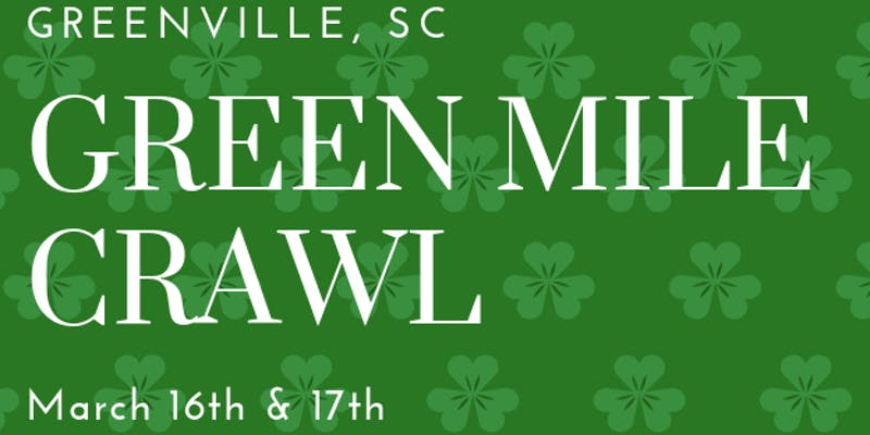 Green Mile Crawl