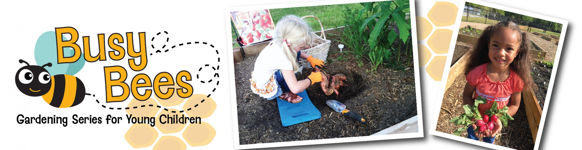 Busy Bees Gardening Series for Young Children