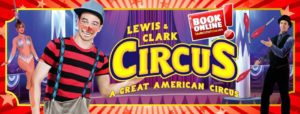 Lewis and Clark Circus - Greenville SC