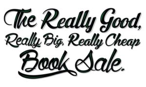 The Really Good, Really Big, Really Cheap Book Sale