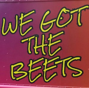We Got The Beets