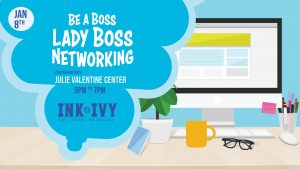 Lady Boss Networking at Ink N Ivy