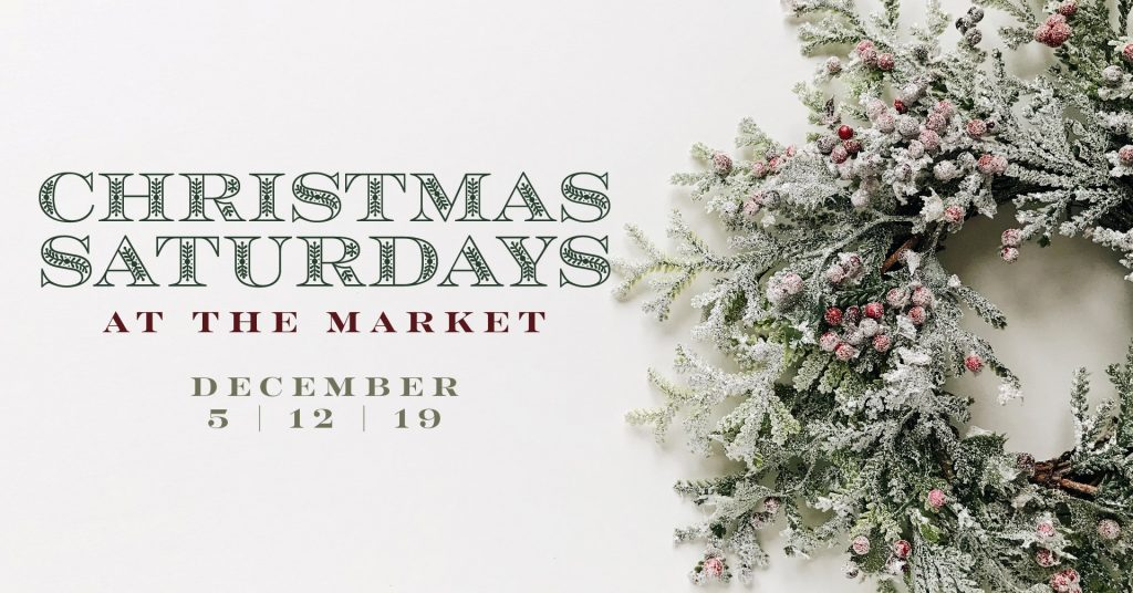 Christmas Saturdays at the Market
