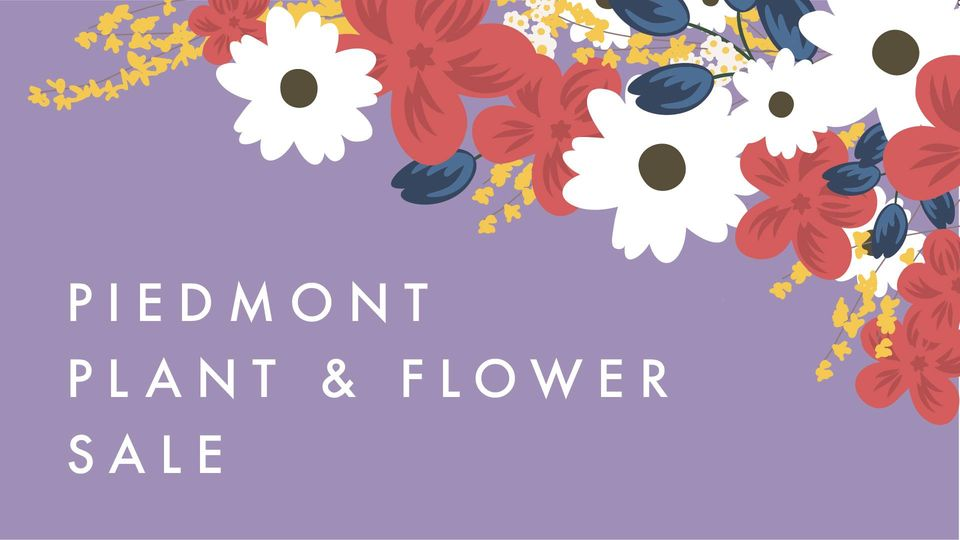 Pidemont Plant and Flower Sale